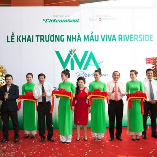 Khai trương nhà mẫu dự án Viva Riverside